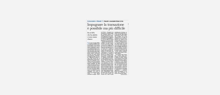 Intervista all'avv. Paolo Righini: «Impugnare la transazione è possibile e conveniente»